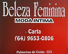 Eu recomendo Beleza Feminina- Vila Boa Vista, #Palmeiras de Goiás, #Goiás, #Brasil