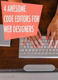 4 Awesome Code Editors For Web Designers Web Design Studio, Web Design Tips, Web Design Company, Site Design, Web Design Inspiration, Design Tutorials, Computer Programming, Computer Science, Web Development Company