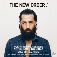 THE NEW ORDER VOL. 15 TOKYO RELEASE THE PARKING GINZA JULY 8TH - 7pm_10pm SONY BLDG B3F 5-3-1 GINZA CHUO-KU TOKYO #thenewordermagazine #theneworder #theparkingginza via @thenewordermagazine Instagram