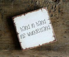 "Refrigerator / Deco Magnet Shabby Look ""Wonderland"" - Art Deko Shabby Look, Wand Tattoo, German Quotes, Diy Hacks, Wood Wall Art, Wedding Planning, Positivity, Lettering, Words"