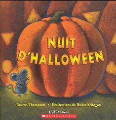 Theme Halloween, Fall Halloween, Nuit D'halloween, Lauren Thompson, Mentor Texts, Teaching French, Read Aloud, Pumpkin Carving, Creations