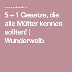 5 + 1 Gesetze, die alle Mütter kennen sollten! | Wunderweib Kids And Parenting, Baby, Organization, Law, Parenting, Tips, Interesting Facts, Baby Humor, Infant