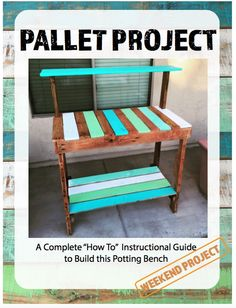 Pallet project plans  Recycled pallets for building a potting bench. Build this over a weekend. #pallet #diy #pottingbench