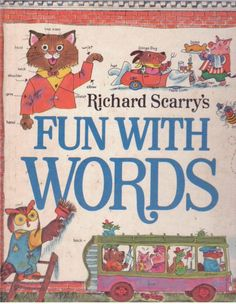 Richard Scarry's Fun With Words - Vintage Collectable! - S/Hand - Vintage 1971 - RICHARD SCARRY'S - FUN WITH WORDS. Hard to find edition! Great way to learn the Alphabet, or learn how to read! Wonderful illustrations!