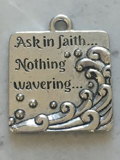 "2017 YW Theme ""Ask in faith, nothing wavering"" Charm - Silver #2017-Mutual-Theme #2017-young-women-theme #LDS-charms"