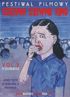 "Festiwal Filmowy ""Kocham Dziwne Kino"" vol. 2 - 9-10.08.2013 r., Pabianice"