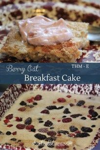 Berry Oat Breakfast Cake is one of my favorite grab and go THM breakfasts. A great recipe to make ahead and store in the freezer.