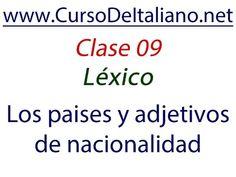 Curso gratis de italiano Clase 09 – Léxico: Los países y adjetivos de na...