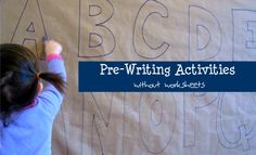 Pre-Writing - develop fine motor, wrist strength and hand eye coordination with the long list of activities listed in the post.