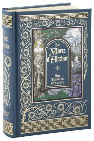 Le Morte d'Arthur (Barnes & Noble Collectible Editions) by Sir Thomas Malory | 9781435145405 | Hardcover | Barnes & Noble