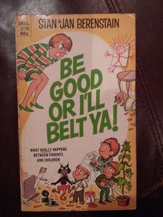 1970-Berenstain-Be-Good-Or-Ill-Belt-Ya-Humor-Paperback-Book-Good-Housekeeping
