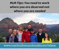 MLM Tips: You need to work where you are deserved not where you are needed - Don't focus everything you have on one specific person while you are prospecting and building your business. I know I used to make this mistake when I was new, it's a common mistake to bank everything on one person or to focus on convincing the wrong people rather than spending time with the right ones. http://coachmikemacdonald.com/mlm-tips-deserved-not-needed/ #mlm #networkmarketing #homebusiness…