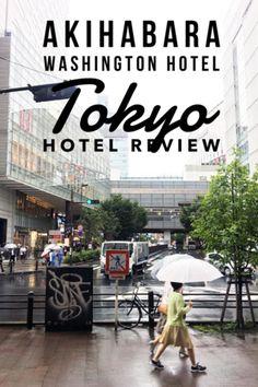 Akihabara Washington Hotel in Akihabara, Tokyo — Those Who Wandr