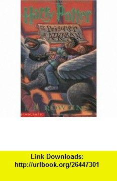 Harry Potter and the Prisoner of Azkaban (9780439136365) J.K. Rowling, Mary GrandPr� , ISBN-10: 0439136369  , ISBN-13: 978-0439136365 ,  , tutorials , pdf , ebook , torrent , downloads , rapidshare , filesonic , hotfile , megaupload , fileserve