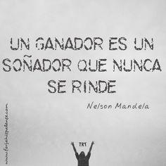 #Ganador = #Soñador que nunca se rinde