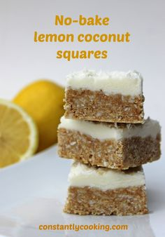No-bake lemon coconut squares – Constantly Cooking Coconut Squares Recipe, Lemon Coconut Bars, Profiteroles, Cannoli, Baking Recipes, Dessert Recipes, Free Recipes, Dessert Bars, Bar Recipes