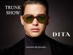 Check out the Special event we're hosting, a Dita Trunk Show!
