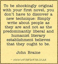 Quotable - John Braine - Writers Write