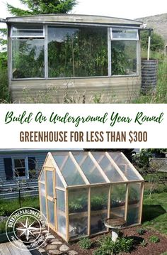 Build An Underground Year-Round Greenhouse For Less Than $300 — This underground greenhouse is perfect for anyone who wants to grow food all year round. If you are a prepper or a homesteader this should be your goal, if not now, for the future.