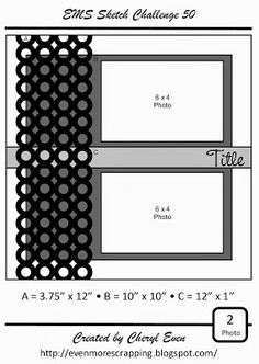EMS Sketch 50... for two 4x6 photos..... make it into a double page for 4 photos just by rotating design 90 or 180 degrees!