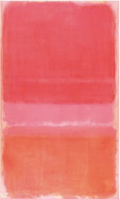 Art is an adventure into an unknown world, which can be explored only by those willing to take risks - Mark Rothko No 37 (1956) by Mark Rothko