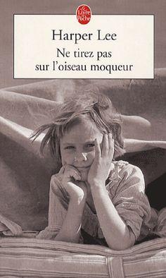 Ne Tirez pas sur l'Oiseau Moqueur, To Kill a Mockingbird, Harper Lee, 1960 Harper Lee, Alabama, Books To Read, My Books, Book Works, Film Books, Lus, Lectures, Love Book