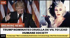 Trump nominated Cruella de Vil to lead Humane Society
