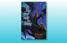 The True Blue Scouts of Sugar Man Swamp by Kathi Appelt. Twelve-year-old Chap and raccoon Swamp Scouts Bingo and J'miah must wake the legendary Sugar Man, a cousin to bigfoot, to help save the swamp in this rollicking, tall-tale adventure. Great Books, New Books, Nissan, National Book Award, Armada, Chapter Books, Children's Literature, The Book, Childrens Books