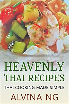 Thai cookbook 30 famous thai food quick and easy recipes volume blog post todays featured 99 kindle book is out heavenly thai recipes galaxy2022 forumfinder Gallery
