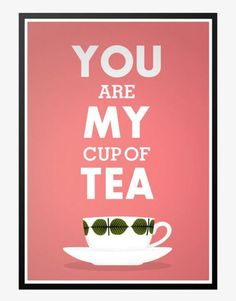you are my cup of tea retro-plakat rosa