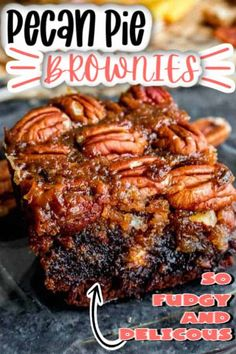 Brownies are topped with pecan pie filling to make the ultimate easy dessert! When you need an easy baking recipe to satisfy your chocolate sweet tooth pecan pie brownies are the easy dessert recipe you need! Best Pecan Pie Recipe, Homemade Pecan Pie, Vegan Pecan Pie, Bourbon Pecan Pie, Pecan Pie Filling, Pecan Pie Cheesecake, Homemade Snickers, Pecan Bars, Churro