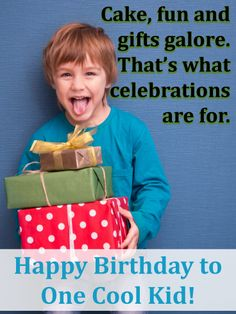 This kid's got a whole stack of presents and looks ready for a party. What a cute card for wishing a super cool boy you know a very Happy Birthday. And from the delicious cake to the gifts galore, he's sure to have a day filled with endless fun. So whether you're there to celebrate with him this year, or letting him know you're thinking of him from far away, it's a great way to make any young man feel like one in a million. Birthday Cards For Boys, Very Happy Birthday, Birthday Greeting Cards, Birthday Greetings, Boy Birthday, Birthday Reminder, Birthday Calendar, Kids Cards, Cute Cards