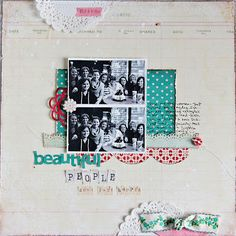sketch and paper doilies. Scrapbook layout....love this!