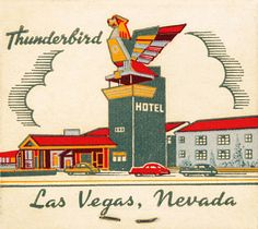 A vintage matchbook cover from the  Thunderbird Hotel on the Strip in Las Vegas, Nevada