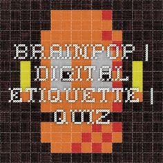 BrainPOP | Digital Etiquette | Quiz