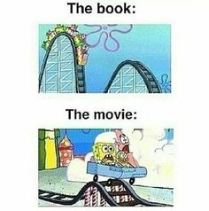 this is the way it was with percy jackson movies. the harry potter movies weren't that bad Memes Humor, Jokes, Book Of Life, The Book, I Love Books, My Books, Story Books, Read Books, Books Vs Movies