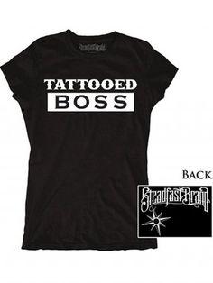 "Women's ""Tattooed Boss"" Tee by Steadfast Brand (Black)"