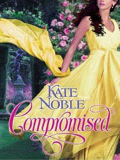 Compromised (Berkley Sensation) by Kate Noble