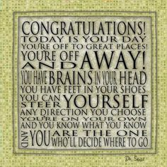 Dr Seuss Motivational Today Is Your Day Contemporary Cafe Mount Graduation Congratulations Famous Dr. Seuss quote commonly used for graduations High School Graduation, Graduation Cards, Graduate School, Graduation Speech, Graduation Gifts, Graduation Ideas, Graduation Decorations, Graduation Quotes, Graduation 2015