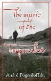 The music of the Temporalists: pocket-size edition