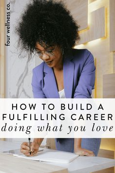 How to build a fulfilling career doing what you love | If you're feeling drained or uninspired in your career, or you're tired of waking up every day dreading heading into work—this post is for you! We all deserve to wake up happy and ready to thrive in a career we love. Here's how! Four Wellness Co. wellness blog | healthy lifestyle tips | Wellness Tips | Career Tips | Healthy Living | Mental Health | How to be happy | Self Care Wellness Tips, Health And Wellness, Mental Health, Healthy Lifestyle Tips, Healthy Living Tips, Healthy Diet Plans, Get Healthy, Business Woman Successful, Feeling Drained