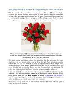 Perfect romantic flower arrangement for your valentine  With the arrival of Valentine's Day comes the season of love and happiness.  Read More at http://festivalideas.blogspot.in/2015/12/perfect-romantic-flower-arrangement-for.html
