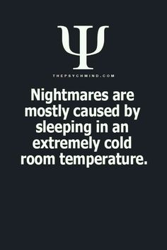Every time I have a nightmare, when I wake up is like my foot or my arm has been frozen. I sleep in air conditioned room! Dream Psychology, Psychology Says, Psychology Fun Facts, Psychology Quotes, Abnormal Psychology, Fact Quotes, Life Quotes, Happy Quotes, Psycho Facts