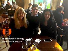 J'étais présente à BConnected Strategy Paris Business event 3/2016:MLStrategist(BC)*DavidKartuzinski( KartuzinskyCo)*Marie Quesnot (BC)