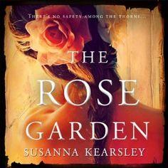The Rose Garden | [Susanna Kearsley]