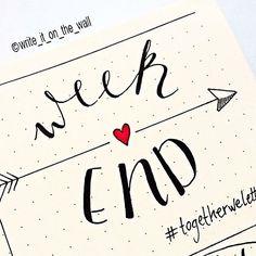 Weekend  #togetherweletter #leuchtturm #leuchtturm1917 #graphicdesign  #bulletjournal #bujo #handlettering #handletteredabcs #moderncalligraphy #lettering #letters #typography #calligraphy #calligraphyph #calligraphyart #font #type #typewriter #planner #planneraddict #plannerlove #markers #plannercommunity #graphic #kawaii #thedailytype #doodle #marker #journal  #paper