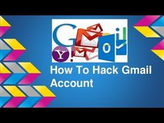 How to Hack Gmail Account Easy Method