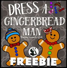 This is a simple activity that I created as a reward for the end of my session. I have several gingerbread themed materials that I use this with. You could use it as a stand alone activity for following directions, describing, or matching. It is a simple dress-up activity with boy and girl clothing choices.