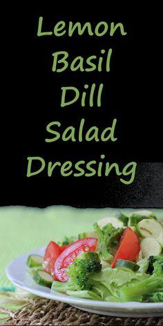 Lemon Basil Dill Salad Dressing