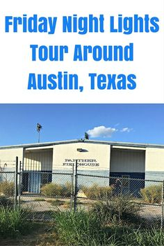 """My daughter, who is a huge """"Friday Night Lights"""" fan, took a fun road trip to Austin, Texas to see the film locations up close and personal. Check it out."""